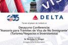 """Desayuno Conferencia: """"Asesoría para Trámites de Visa de No Inmigrante"""""""